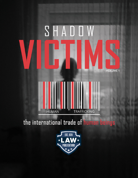 Shadow Victims: The International Trade of Human Beings