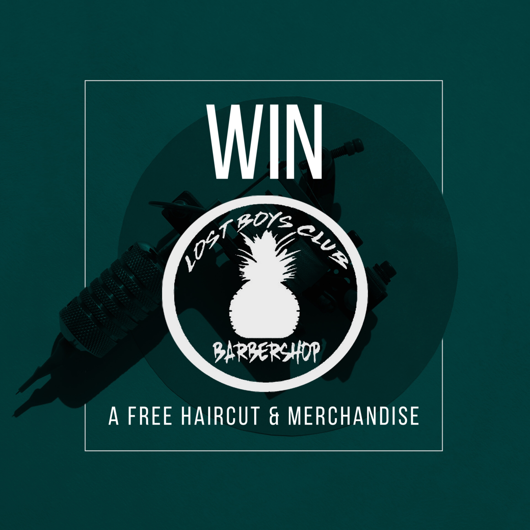 Lost Boys Club Barbershop - Win a free haircut & merch