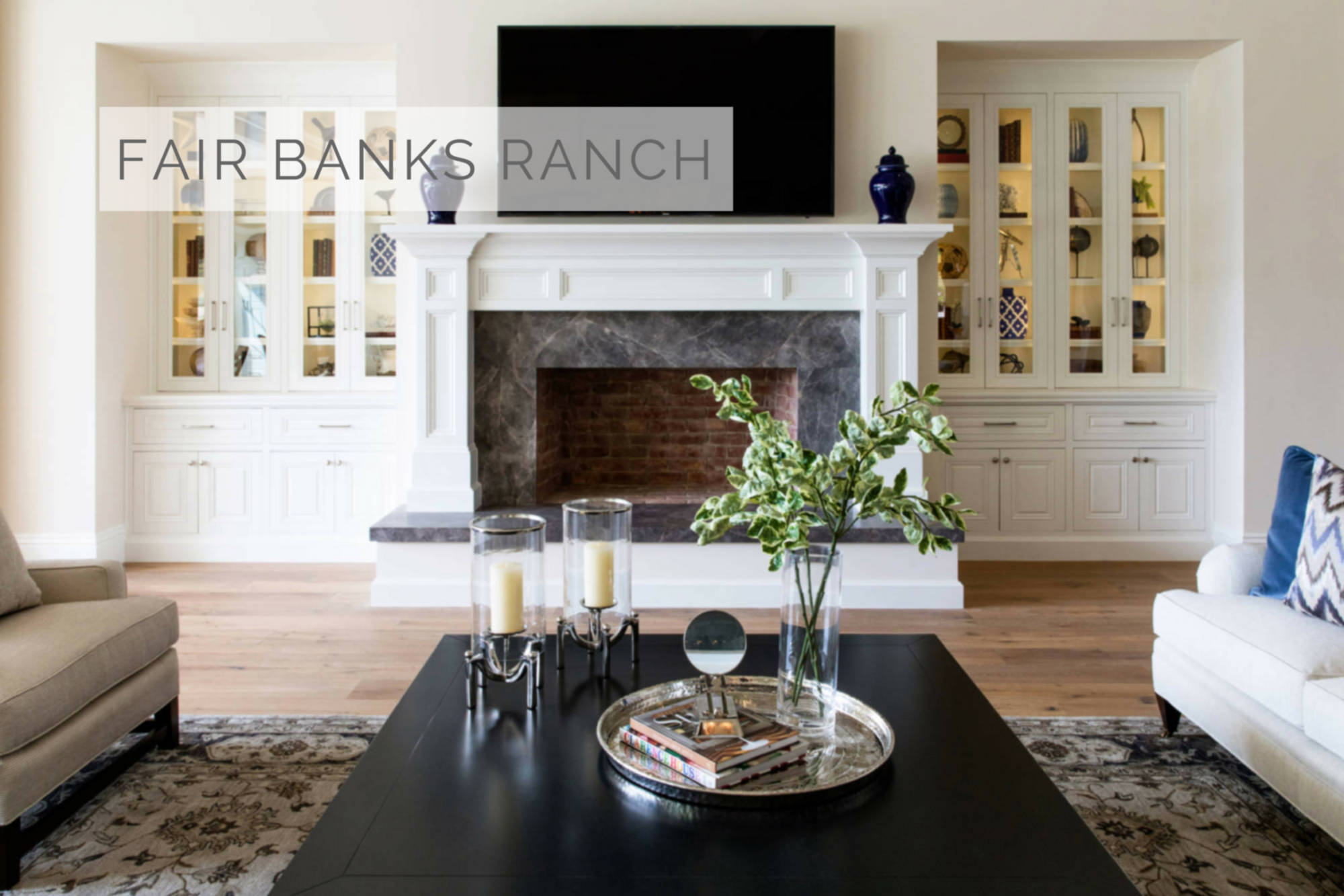 Fairbanks Ranch - Interior Design San Diego