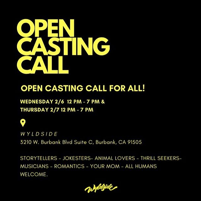 ATTENTION LOS ANGELES: Whether you are interested in Reality TV, Film, Modeling, Comedy, Hosting or anything in between, we are interested in meeting you. Wyldside Media is searching for people of all ages, all types, and most importantly all OPINIONS! If you have something to say, we want to meet you! Come showcase your best self with the Casting Producers behind some of the greatest shows out there, including America's Got Talent, Real Housewives, Extreme Makeover: Home Edition, Shark Tank, Basketball Wives, Shahs of Sunset and let your voice be heard.  OPEN CALL for ALL this WEDNESDAY, 2/6/19 12pm-7pm and THURSDAY, 2/7/19 12pm - 7pm LOCATION: Wyldside Media 3210 W. Burbank Blvd. Suite C Burbank, CA 91505.  Bring yourself, bring your friends, bring your family, and bring your energy, and let's get Wyld, together!  #casting #losangeles #lacastingcall #lacasting #talent #tv #realitytv #film #model #burbank #castingcall #castingdirector #hollywood #dance #host #comedy #showcase #castingcouch 🌠