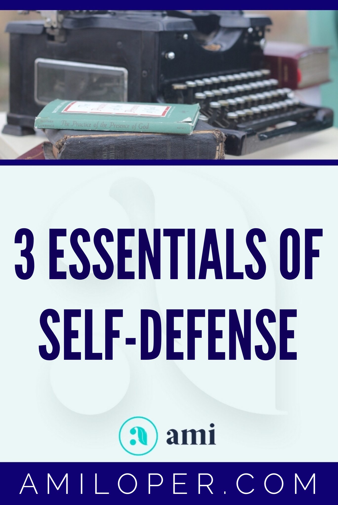 How can what I heard in a self-defense class give us insights into spiritual battles? Strange but true! These 3 essentials will help you in the heat of battle to come out victorious! #selfdefense #Christianblog