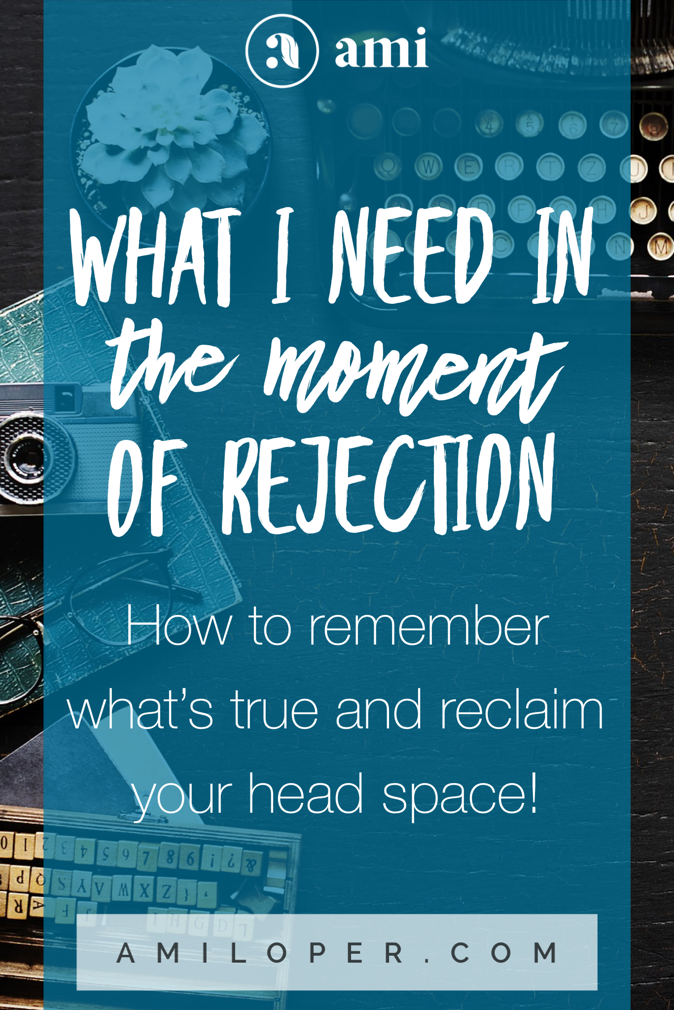 How do I go from knowing the truth beforehand, to actually being able to tap into those truths in the moment of rejection when my emotions cloud over the truth? #Rejection #FightBack #ChristianBlog #Printable