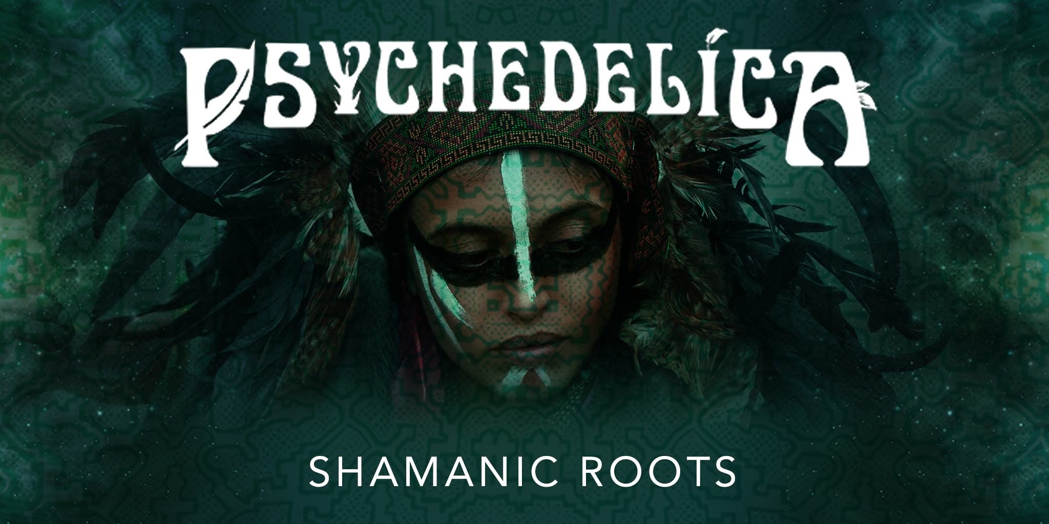168006_p_e2_shamanic-roots_2048x1024.jpg