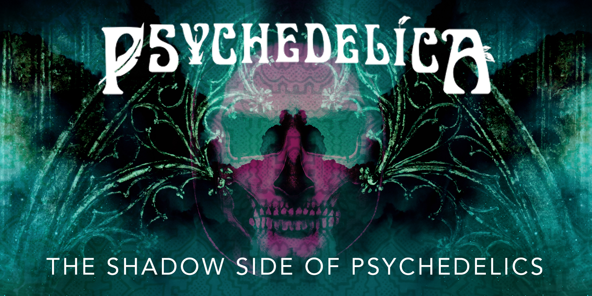 170872_p_e8_the-shadow-side-of-psychedelics_2048x1024.jpg