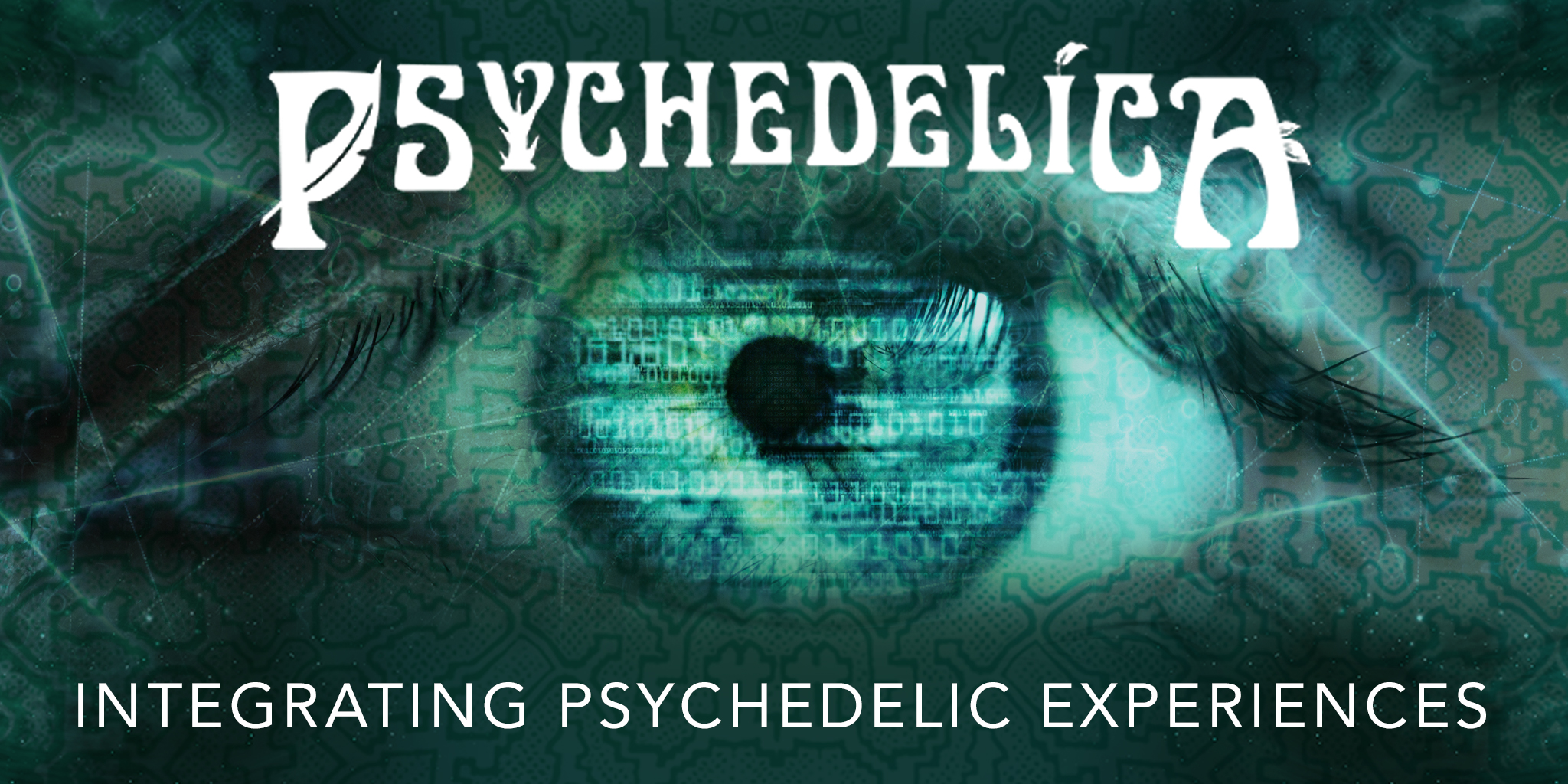 171446_p_e10_integrating-psychedelic-experiences_2048x1024.jpg