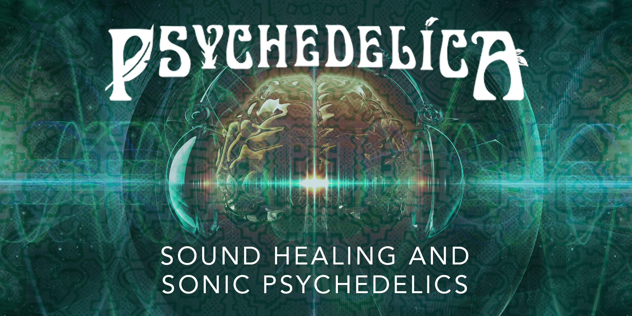 173761_p_e13_sound-healing-and-sonic-psychedelics_2048x1024.jpg
