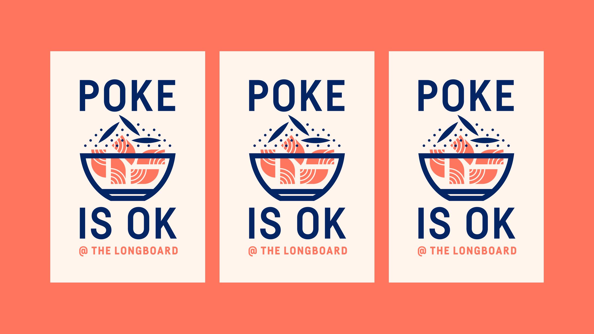 The Longboard Poké is OK