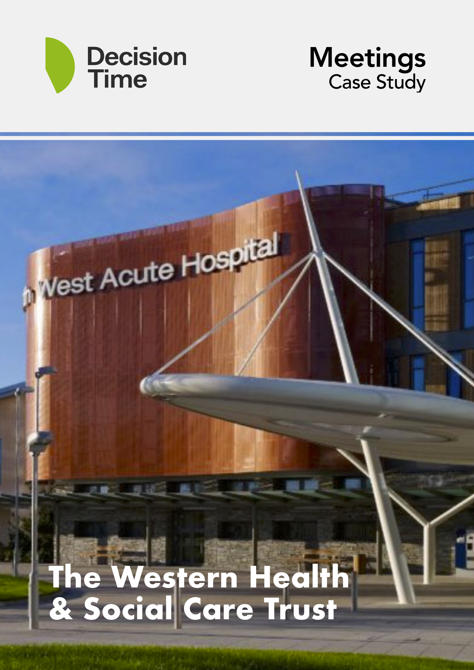 Western Health and Social Care TrustCase Study -