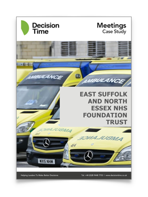 Case Study - Read about the implementation and use of Decision Time within the East Suffolk and North Essex NHS Foundation Trust.