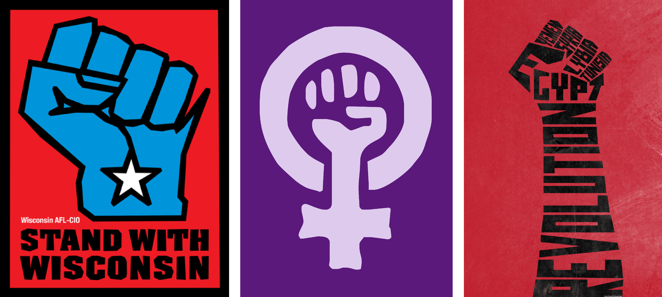 A few raised fist iterations: one  Wisconsin  labor; a  feminist fist ; and one for Arab Spring, by Manuel Lopez Ruiz, via  Behance .