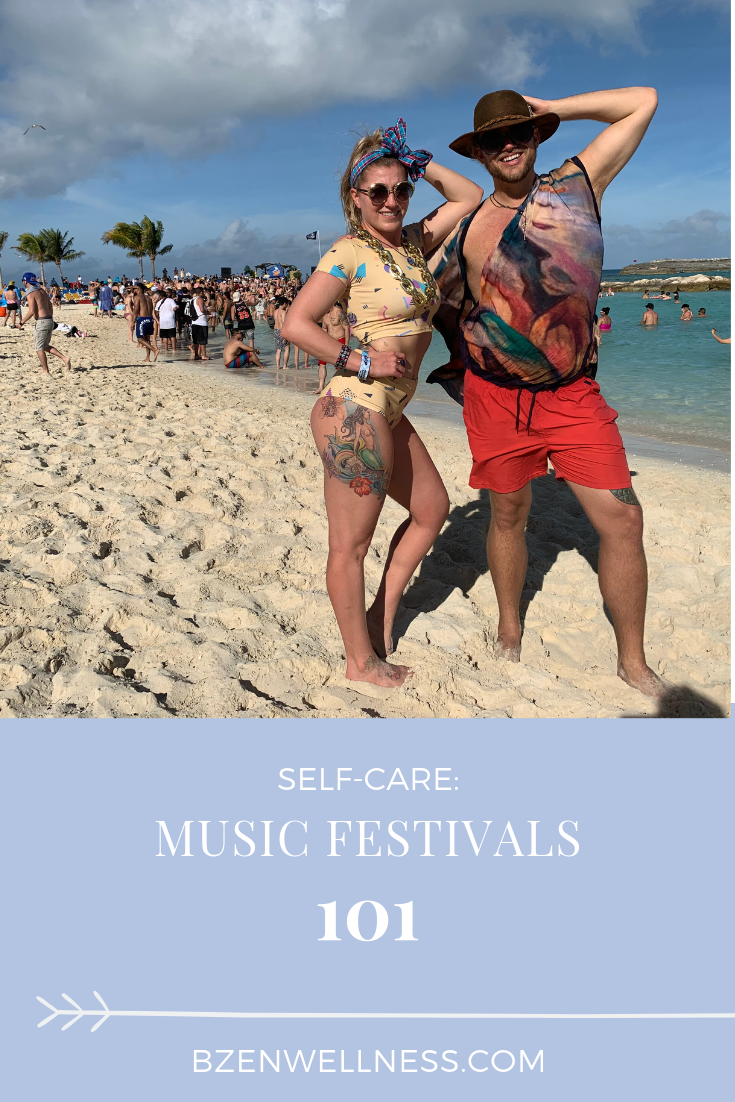 MUSIC FESTIVAL 101: tips and tricks for living your best festival life by Brittany Boersma of B Zen Wellness