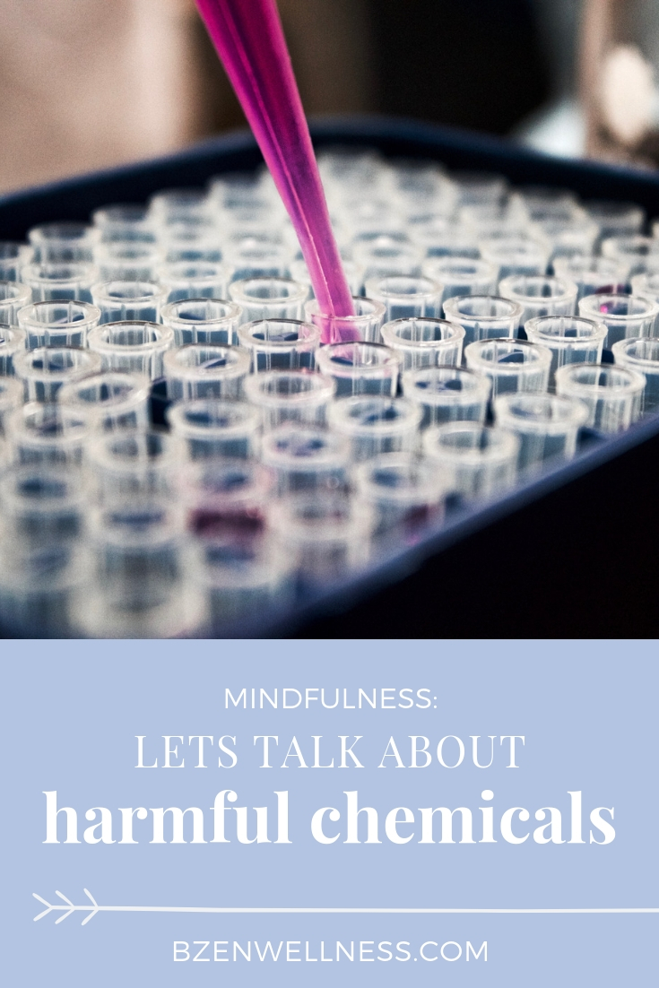 Let's Talk Harmful Chemicals - learn about where they're hiding, and tips of how to live a toxin-free life by Jonah Boersma at B Zen Wellness