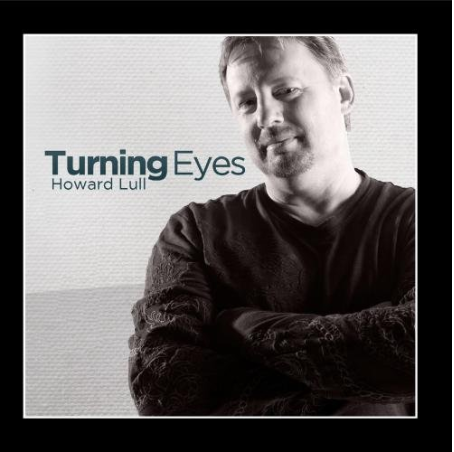 Howard Lull - Turning Eyes