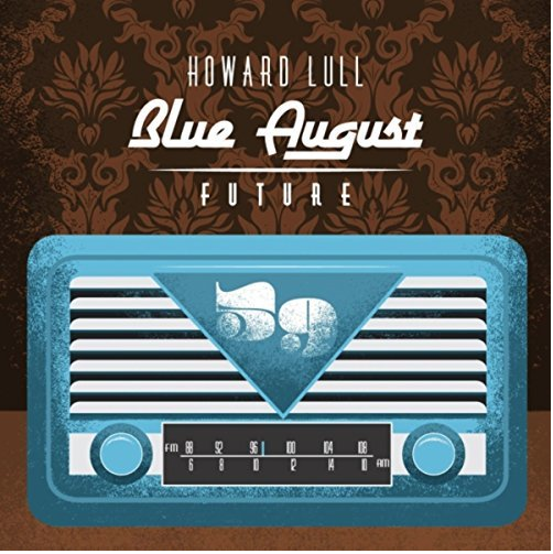 Howard Lull - Blue August Future