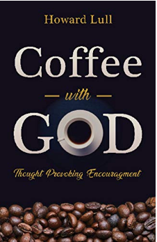 Howard Lull, Coffee With God