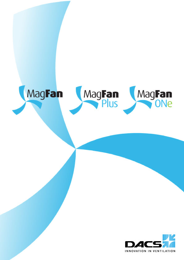 MagFan, MagFan Plus, and MagFan ONe