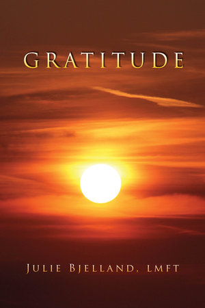 Gratitude Journals by Julie Bjelland, LMFT
