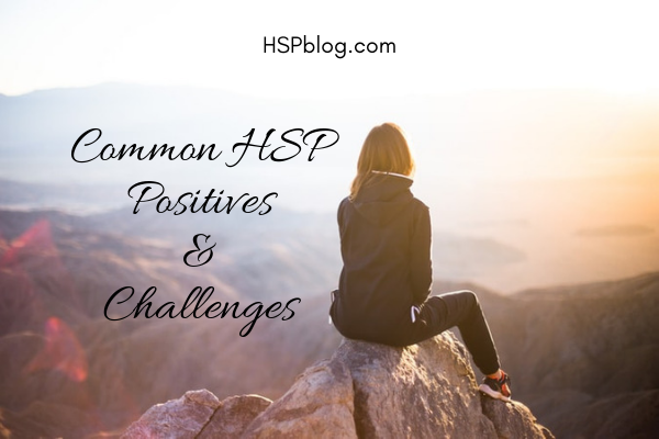 Common HSP Positives & Challenges.png