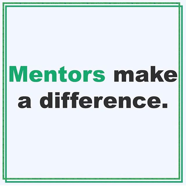Mentors make all the difference. They can use their experience and knowledge to help guide students through the obstacles of post-secondary schooling.