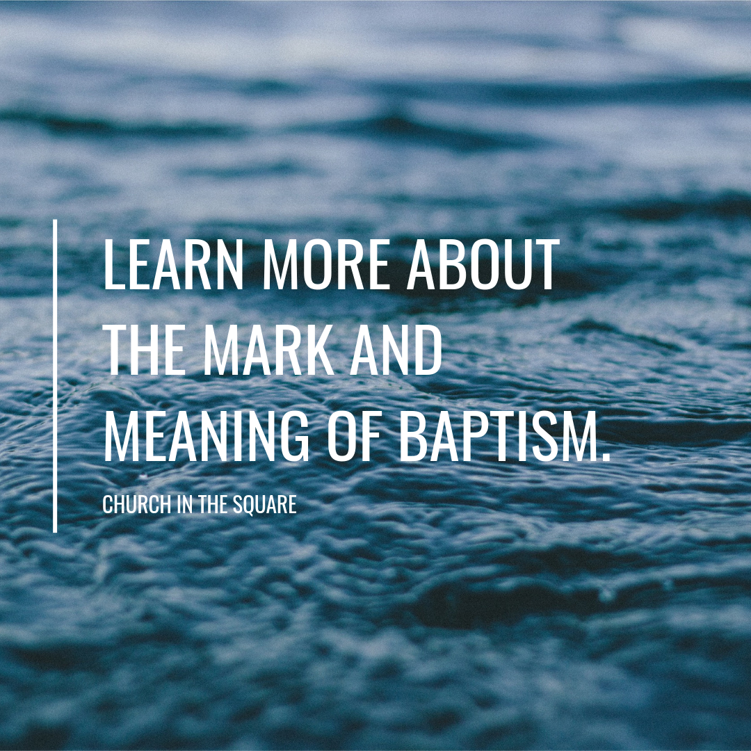 Learn more about the mark and meaning of baptism.png