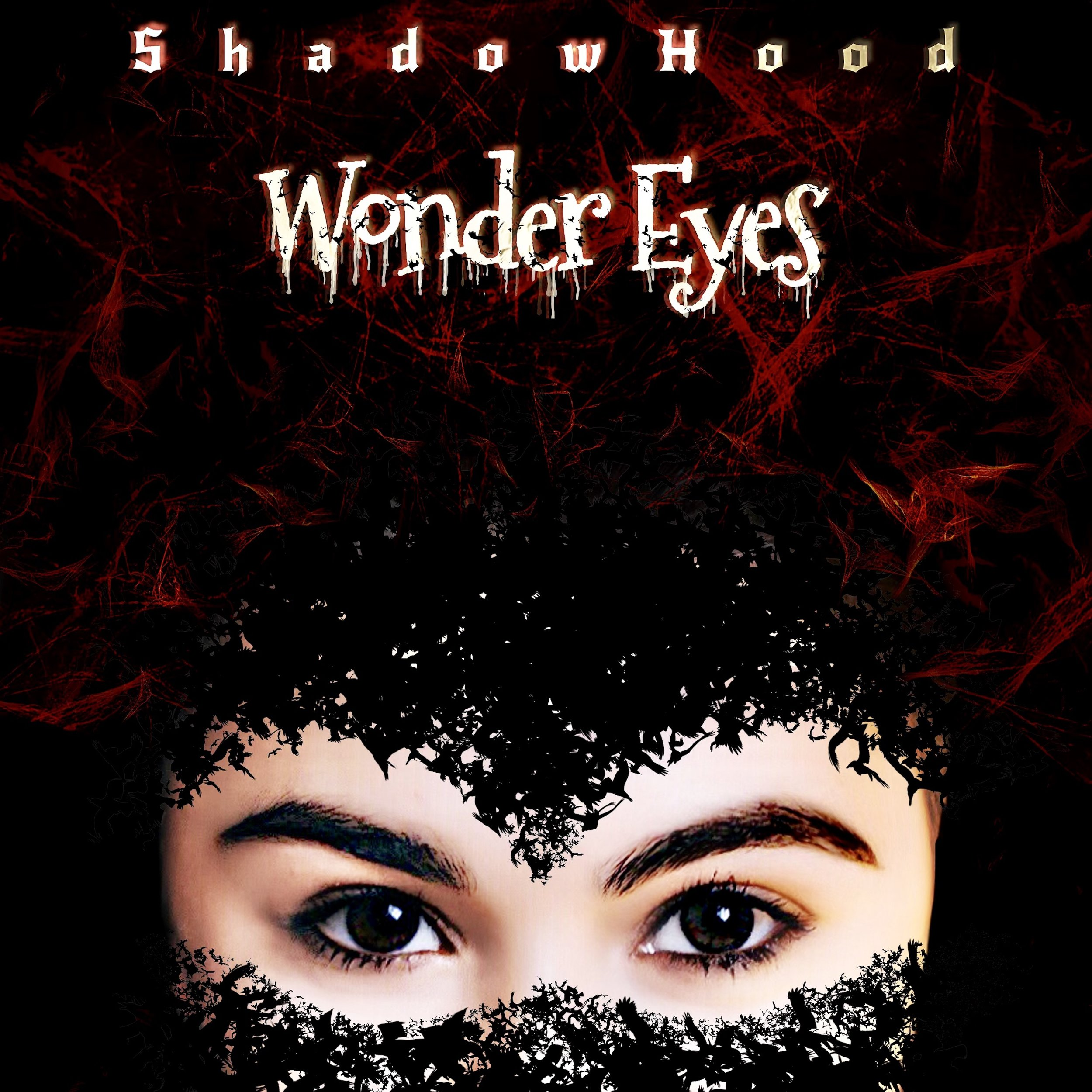 Wonder Eyes - Her magical eyes, bating my sight Mysterious single released by ShadowHoodInspired by a pair of magical eyes, see straight through his soul. A sentimental song for Halloween.As she looking outside through the window, her eyes met mine. A sudden connection attracted me.I submitted my eyes to her magic, from her eyes, my own shadow reflected.Her eyes are a pair of hollow, When you look inside, nothing escapes.