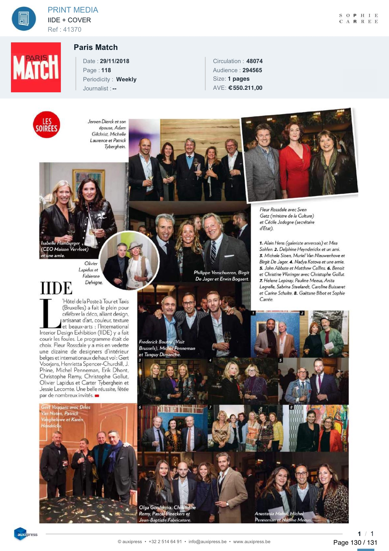 The iide Gala was attended by 450 guests in 2018 and by 650 guests in 2019. -