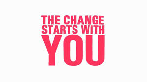 change starts with you.jpg