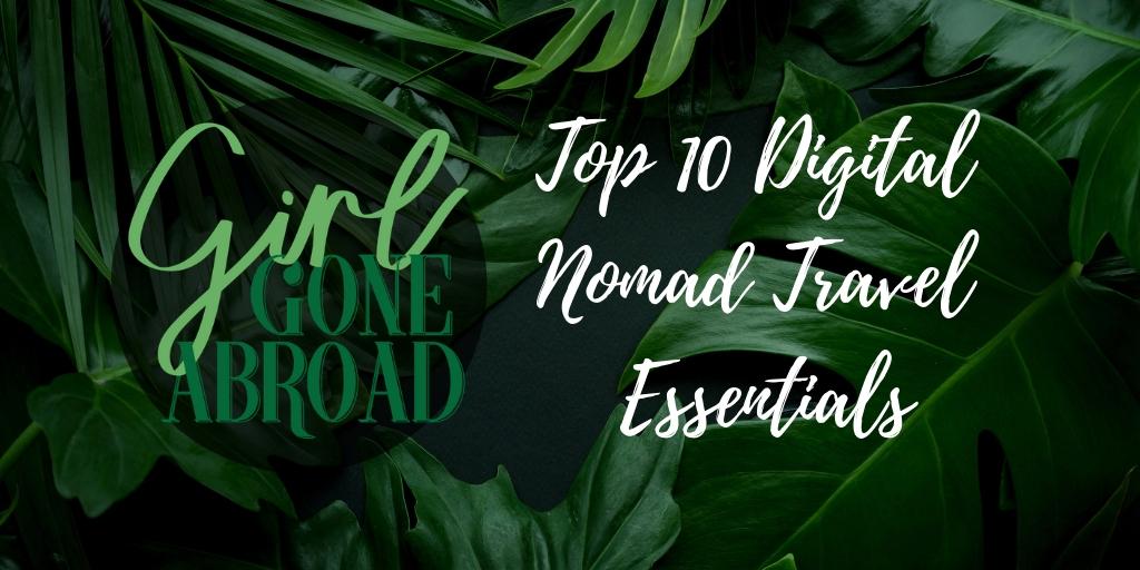 Digital Nomad Travel Essentials.jpg
