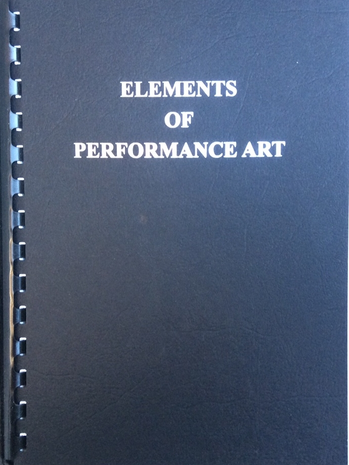 Elements of Performance Art, 3rd ed, The Theatre of Mistakes 2017/1976