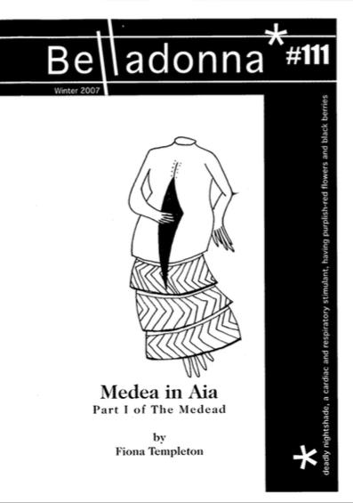 Medea in Aia, Belladonna 2007