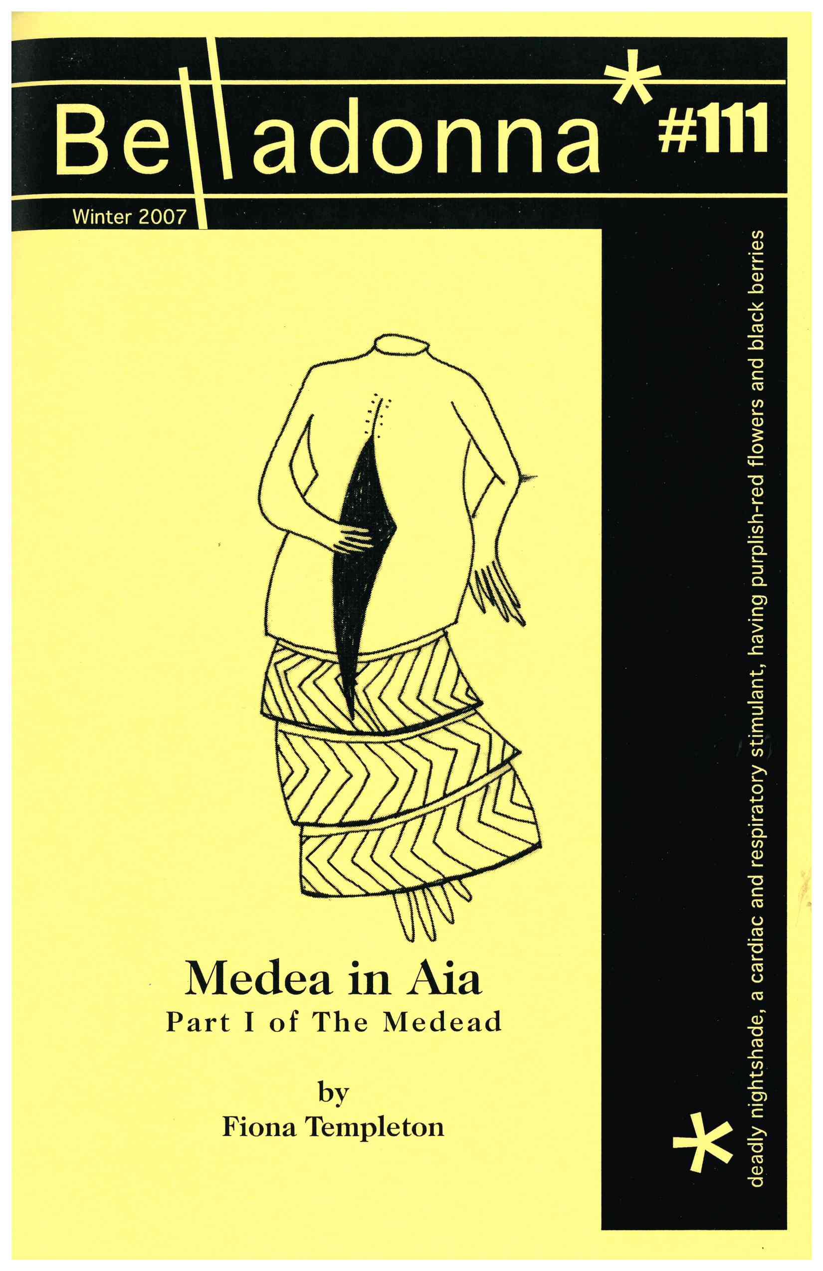 Belladonna* Series, 2007