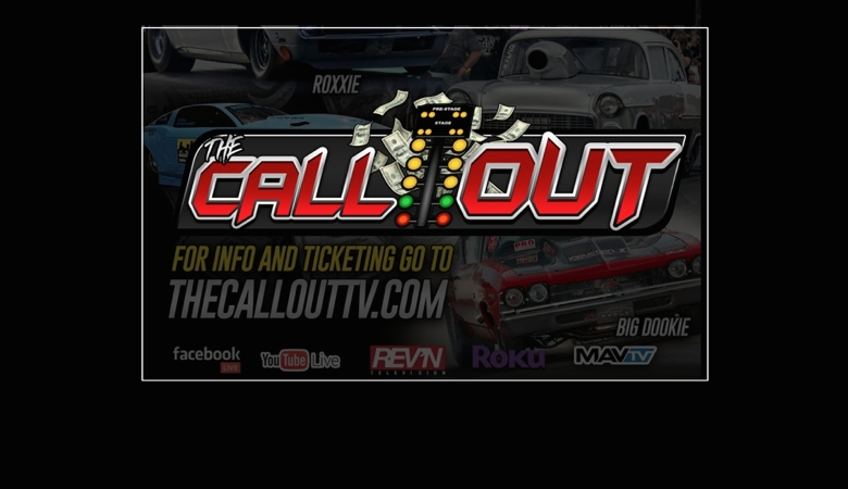 The Worlds Largest Drag Racing Game Show --THE CALL OUT