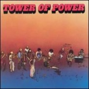 TOWER OF POWER   1973 - 10 Songs