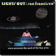 LIGHTS OUT SAN FRANCISCO   1972 - 9 Songs