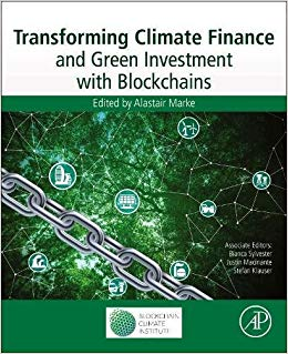 Transforming Climate Finance and Green Investment with Bloackchains