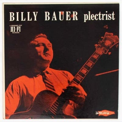 BILLY BAUER-PLECTRIST', NORGRAN RECORDS, LP