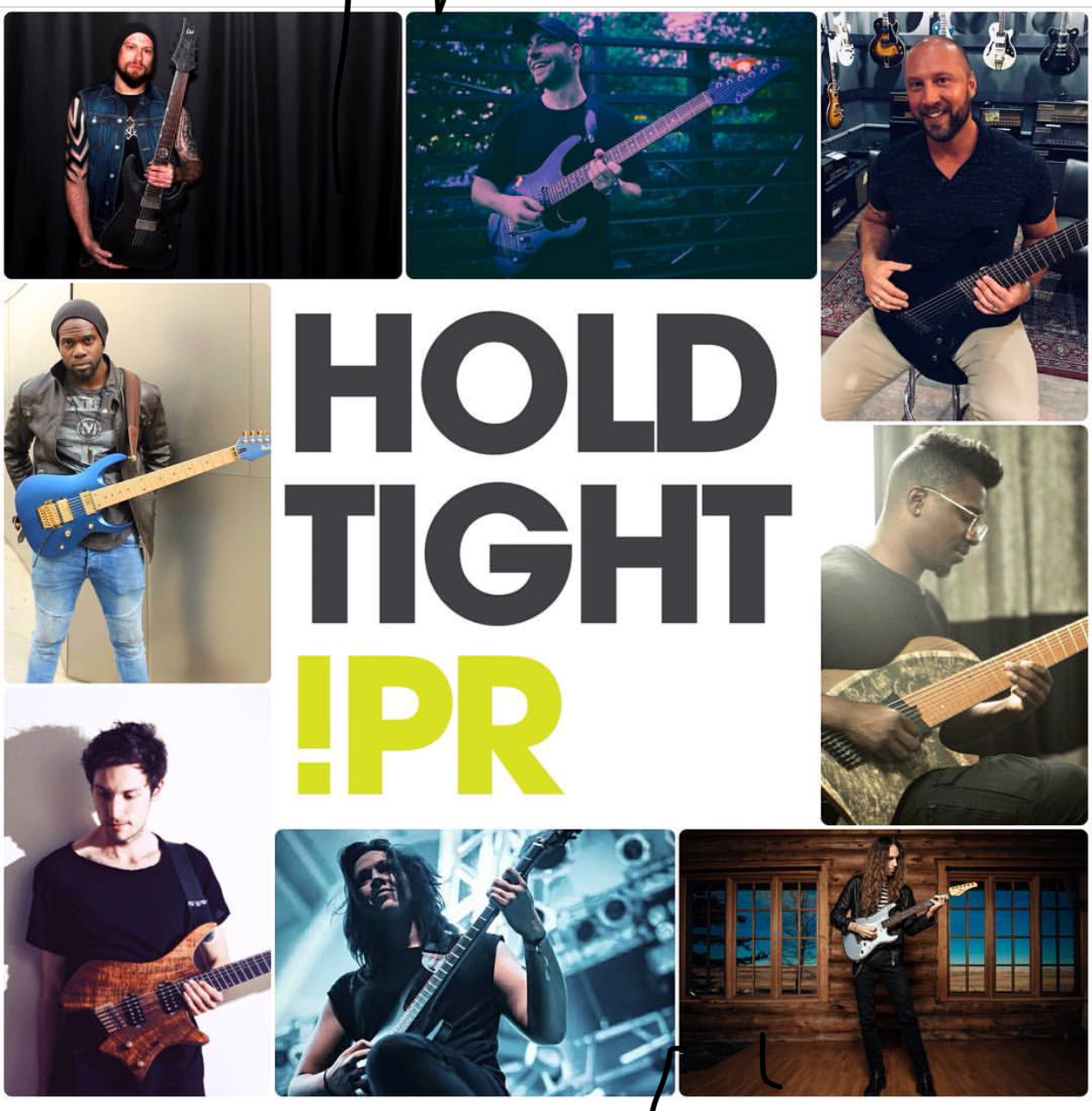 A Collage of just a few Guitarists that Hold Tight PR promotes! - Andy James, Aaron Marshall (Intervals), Chris Schiermann, Tosin Abasi (Animals as Leaders), Nick Johnston, Leah Woodward, Plini, Al Joseph (@hyvmine)