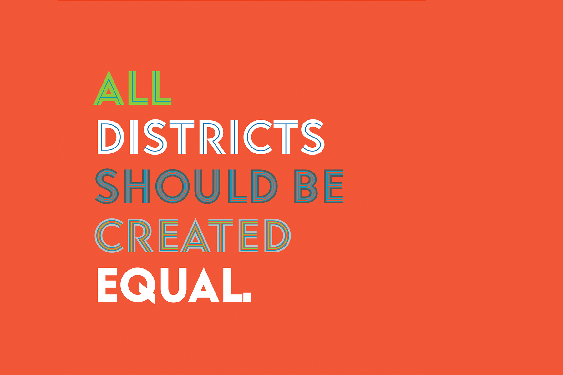 All District Should Be Created Equal