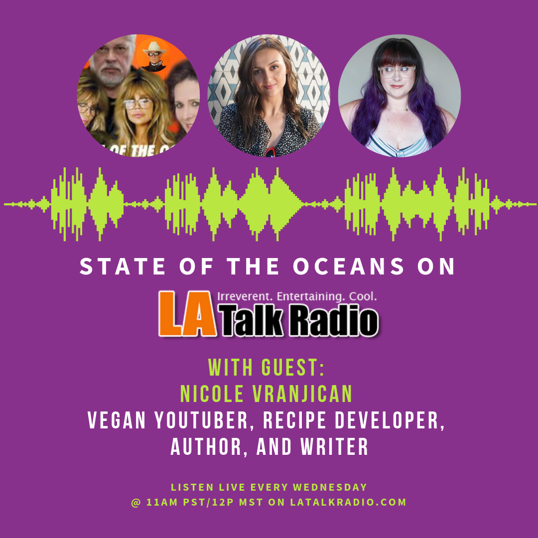 that-vegan-wife-la-talk-radio-state-of-the-oceans-nikkivegan-youtube.png