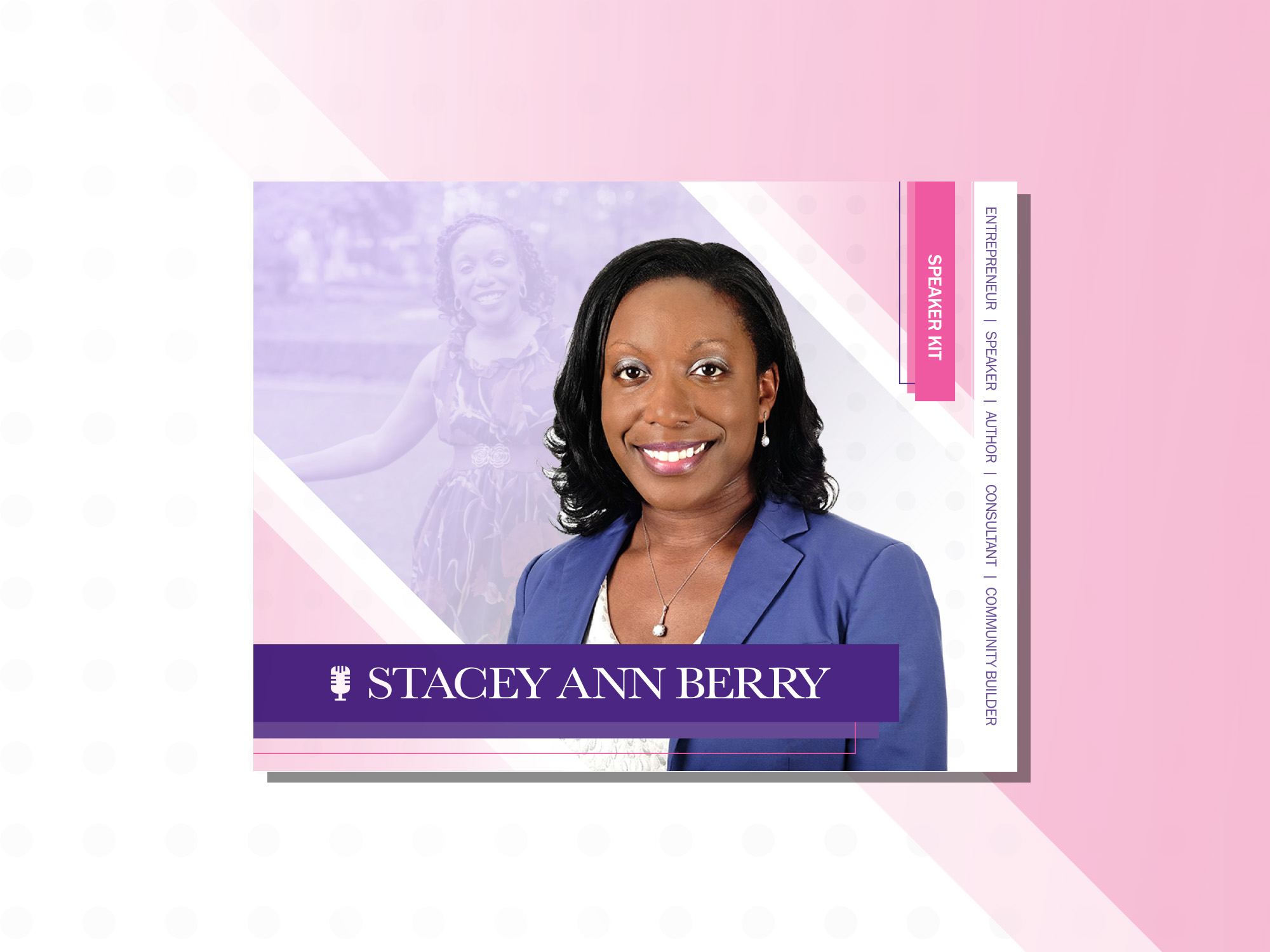 Stacey Ann Berry Speaker's Kit - Click to download your copy here.Book Today!