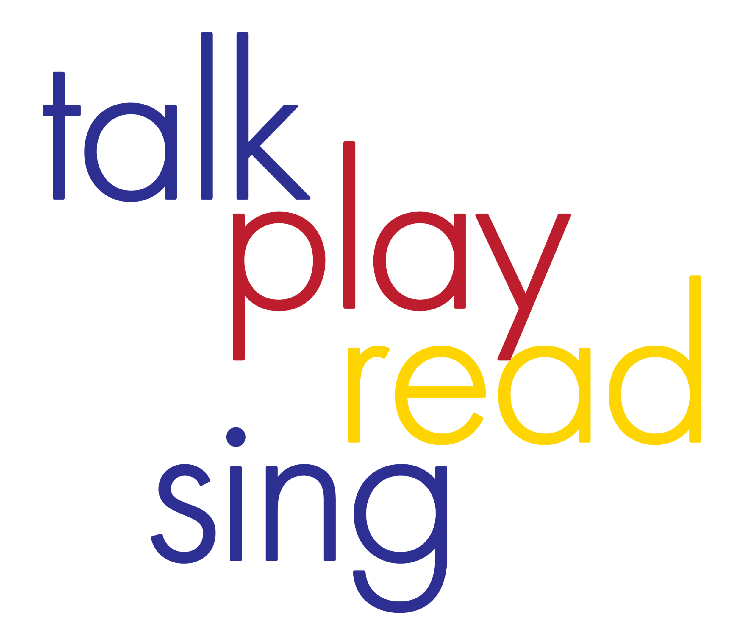 Talk. Play. Read. Sing.