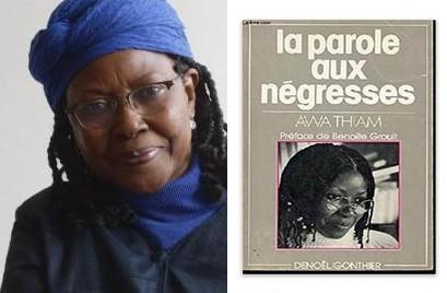 Awa Thiam, grande figure du féminisme africain et autrice de  La parole aux négresses.  Pour Aïchatou, c'est LE livre à mettre entre toutes les mains! Credit photo:  www.journeefemmeafricaine.com