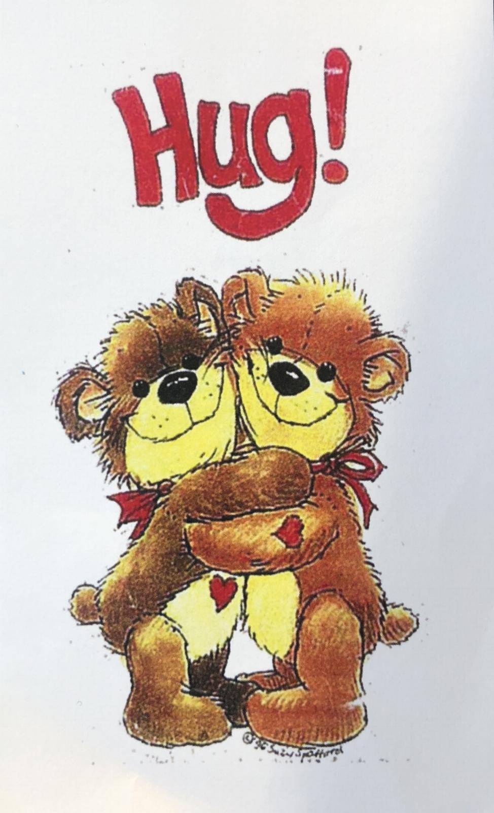 So, - do you want a hug?