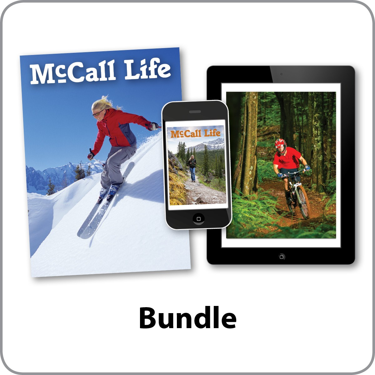 Build Brand Awareness - Advertising in McCall Life puts your brand FRONT and CENTER in front of the largest, most-engaged audience of buyer's anywhere.