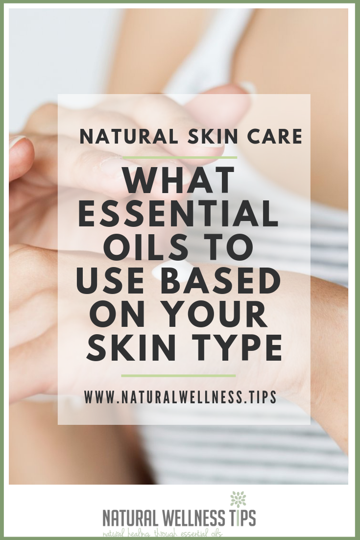 natural-skincare-what-essential-oils-to-use-based-on-your-skin-type