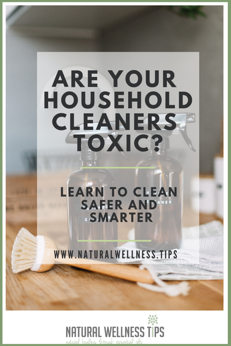 Are your household cleaners toxic? Learn to clean safer and smarter with store bought items and doterra essential oils