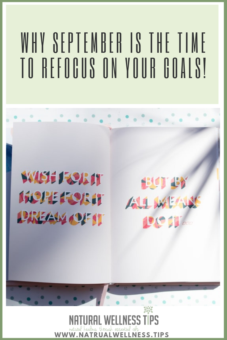 It is not time to give up on your goals, September is the time to re-invest in yourself and make your goals happen.