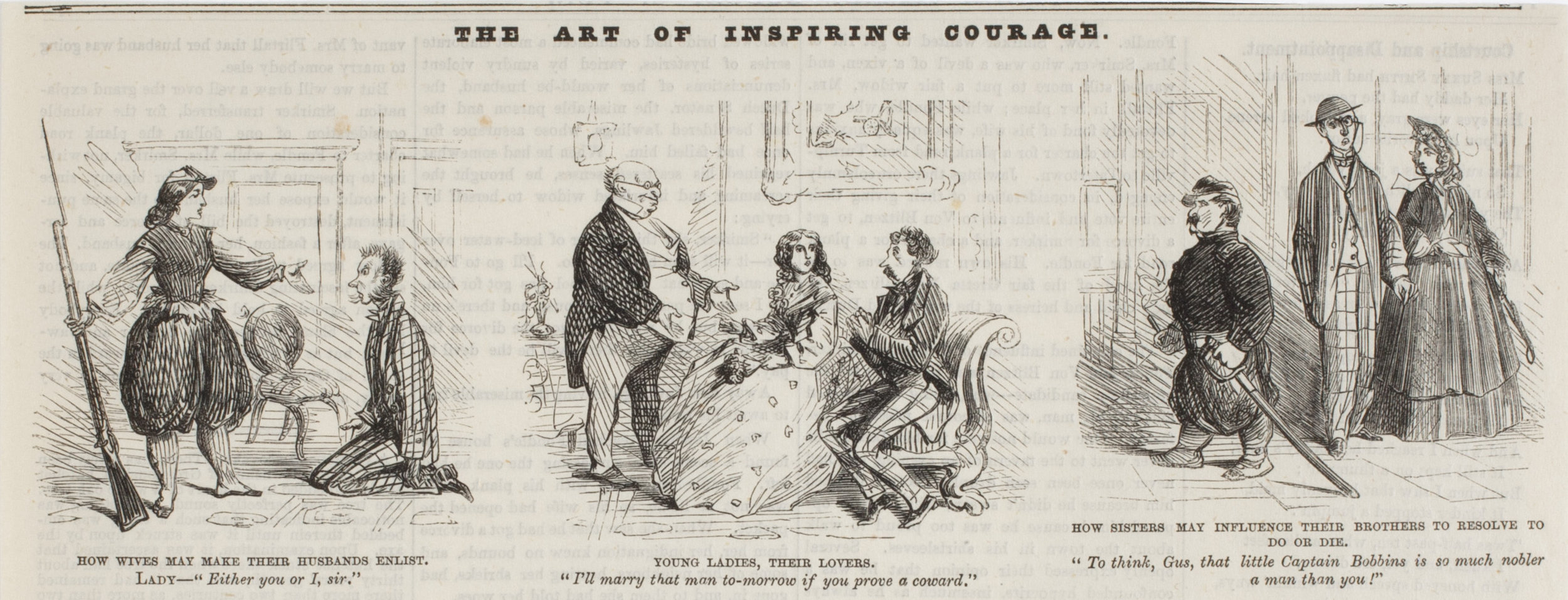 """The ladies were dead serious about getting their menfolk to join up for the cause, North and South. It's said that at least one patriotic lady sent a dress to her paramour through the mail, along a note that read """"Enlist, or wear this."""" Ooooh, BURN.   Credit, The American Antiquarian Society"""