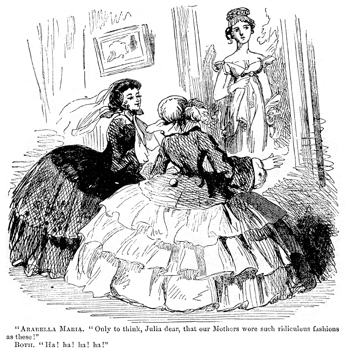 Oh yes, ladies. No one in the future will EVER laugh at your crinoline getups! A satirical cartoon from  Harper's Weekly  on the difference between the Regency dress of old (a la Jane Austen) and the Victorian dress then in fashion.   July 11, 1857 issue of   Harper's Weekly (Wikicommons)
