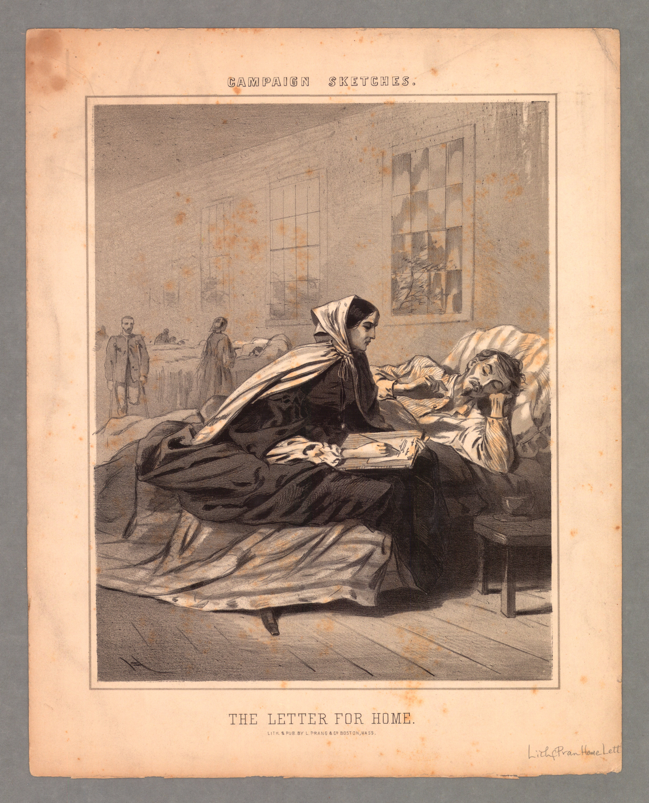 """These kinds of illustrations show how important lady nurses were in helping soldiers craft letters home - often their last.   L. Prang & Co., lithographer. Campaign sketches. """"The letter for home."""" Credit, The American Antiquarian Society"""